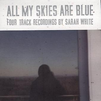 Sarah White - All My Skies Are Blue [CD] USA import
