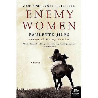 Enemy Women by Paulette Jiles - 9780061337635 Book