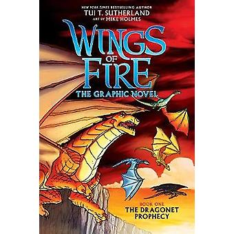 The Dragonet Prophecy (Wings of Fire Graphic Novel #1) - A Graphix Boo