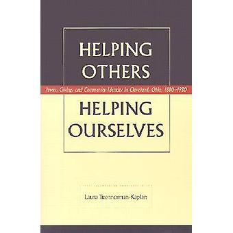 Helping Others - Helping Ourselves - Power - Giving and Community Iden