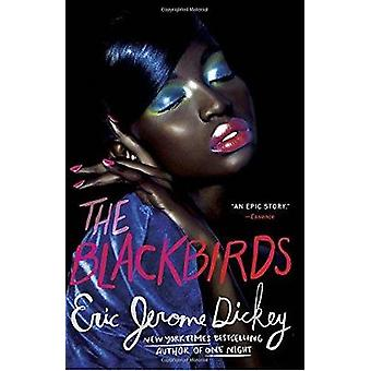 The Blackbirds by Eric Jerome Dickey - 9781101984123 Book