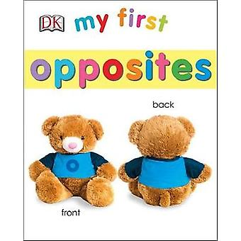 My First Opposites by DK - 9781465461414 Book