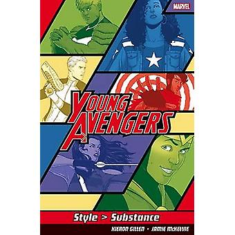 Young Avengers Style>Substance - Style>Substance by Kieron Gillen - Ja