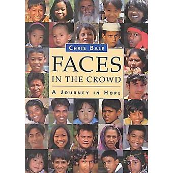 Faces in the Crowd by Chris Bale - 9789622018853 Book
