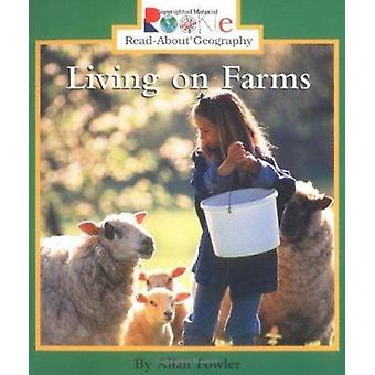 Living on Farms by Allan Fowler - 9780516270852 Book