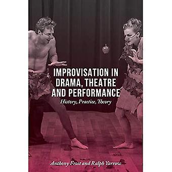 Improvisación en teatro, teatro y Performance