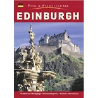 Edinburgh City Guide - German by Annie Bullen - Angela Royston - 9781