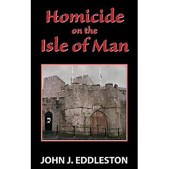Homicide on the Isle of Man