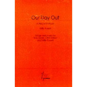 Our Day Out by Russell & Willy