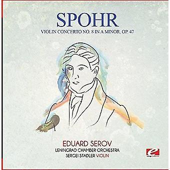 Spohr - Violin Concerto No. 8 in a Minor Op. 47 [CD] USA import