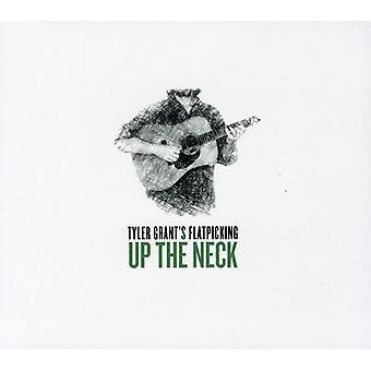Tyler Grant - Up the nek [CD] USA import
