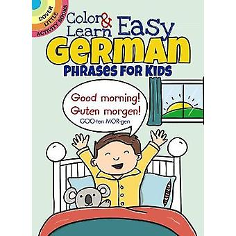 Color  Learn Easy German Phrases for Kids by Roz Fulcher