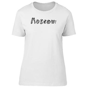 Moscow Funny Lettering Tee Women's -Image by Shutterstock