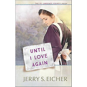 Buchen Sie bis ich wieder von Jerry S. Eicher Liebe - 9780736965897