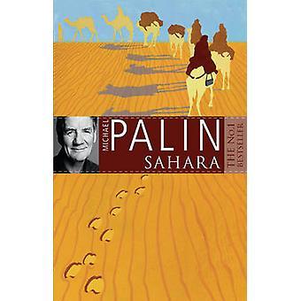 Sahara by Michael Palin - 9780753817391 Book