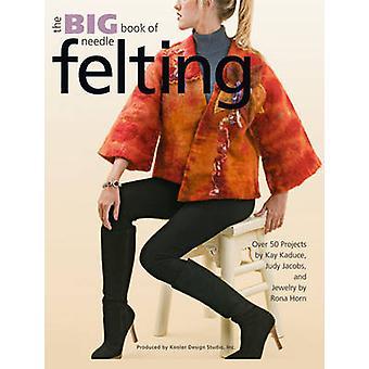 Big Book of Needle Felting by Kooler Design Studio - 9781601406583 Bo