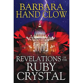 Revelations of the Ruby Crystal by Barbara Hand Clow