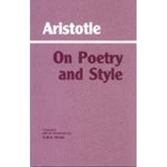 On Poetry and Style by Aristotle - G. M. A. Grube - Donald J. Zeyl -