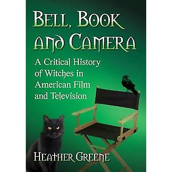 Witches on Screen - A Critical History of American Film and Television