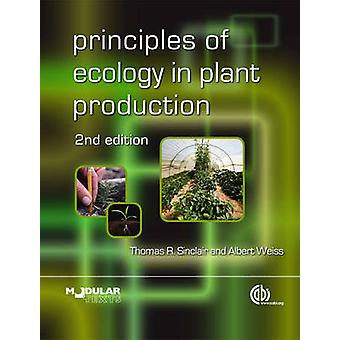 Principles of Ecology in Plant Production (2nd Revised edition) by T.