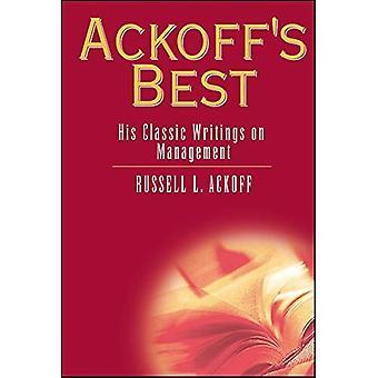 Ackoff's bästa: hans klassiska skrifter om Management