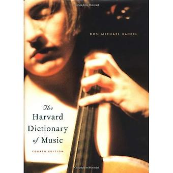 The Harvard Dictionary of Music (Harvard University Press Reference Library) (Harvard University Press reference library)