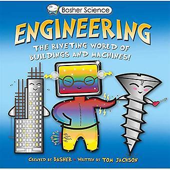Bellier Science: Ingénierie: le monde fascinant des bâtiments et des Machines