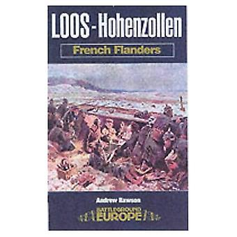 Loos 1915 : La bataille du Nord et la redoute Hohenzollern (Battleground Europe) [illustré]