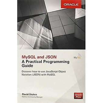 JSON et MySQL: un Guide pratique de la programmation