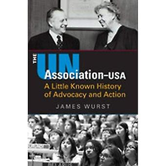 The UN Association-USA: A Little Known History of Advocacy and Action