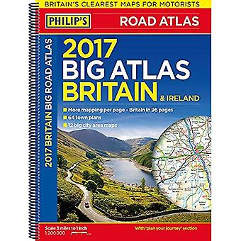 Philip's Big Road Atlas Britain and Ireland 2017: Spiral