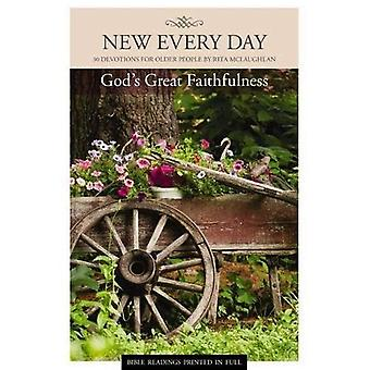 New Every Day: God's Great Faithfulness