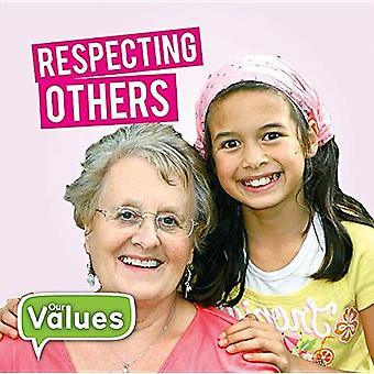 Respecting Others (Our Values - Level 2)