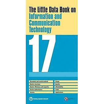 The Little Data Book on Information and Communication Technology 2017 (World Development Indicators)