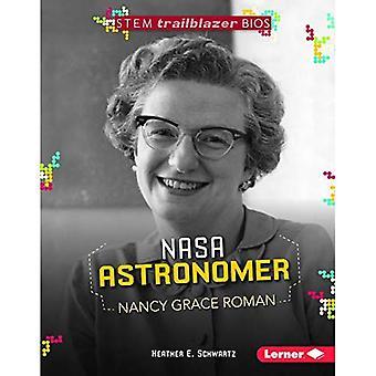 NASA astronomo Nancy Grace Roman (staminali Trailblazer Bios)