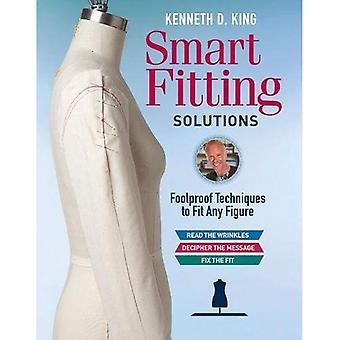 Kenneth D. King's Smart Fitting Solutions: A Complete Guide to Identifying Fitting Problems� and Using Smart Fitting to Fix Them