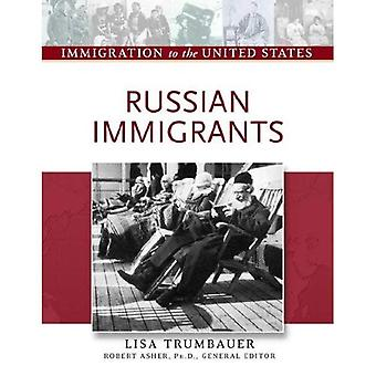 Russian Immigrants (Immigration to the United States)