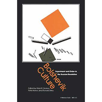 Bolshevik Culture by Gleason & Abbott