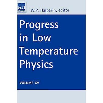 Fortschritte LOW TEMP PHY PLTP V15 von HALPERIN W. P.