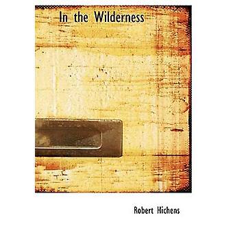 في النسخة المطبوعة الكبيرة في البرية هيتشينس & روبرت