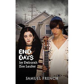 End Days by Laufer & Deborah Zoe