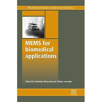 Mems for Biomedical Applications by Bhansali & Shekhar