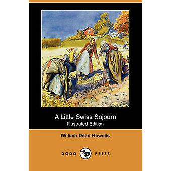 En liten schweizisk Sojourn av Howells & William Dean