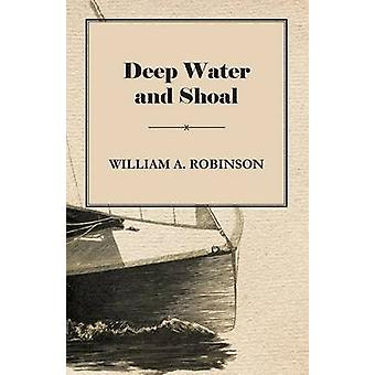 Deep Water and Shoal by Robinson & William Albert Albert