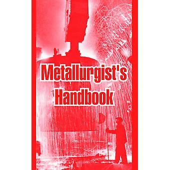 Metallurgists Handbook by Anonymous