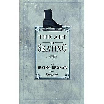 Art of Skating by Brokaw & Irving