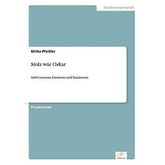 Stolz wie Oskar door Pfeiffer & Ulrike