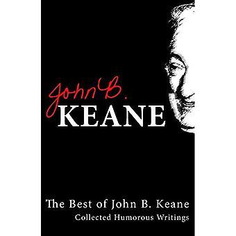 The Best of John B.Keane: Collected Humorous Writings