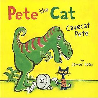 Cavecat Pete by James Dean - James Dean - 9780606364652 Book