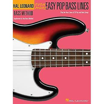Even More Easy Pop Bass Lines - Supplemental Songbook to Book 3 of the